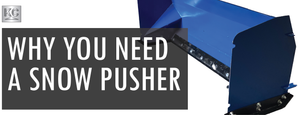 Why You Need a Snow Pusher