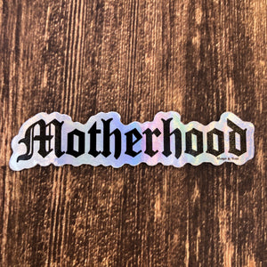 Motherhood Sticker