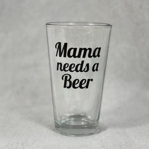 Mama needs a beer glass