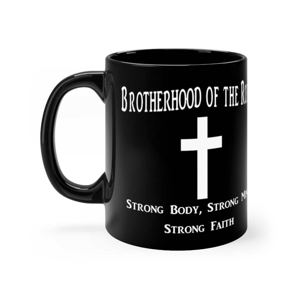 Brotherhood of the Rock Black mug 11oz