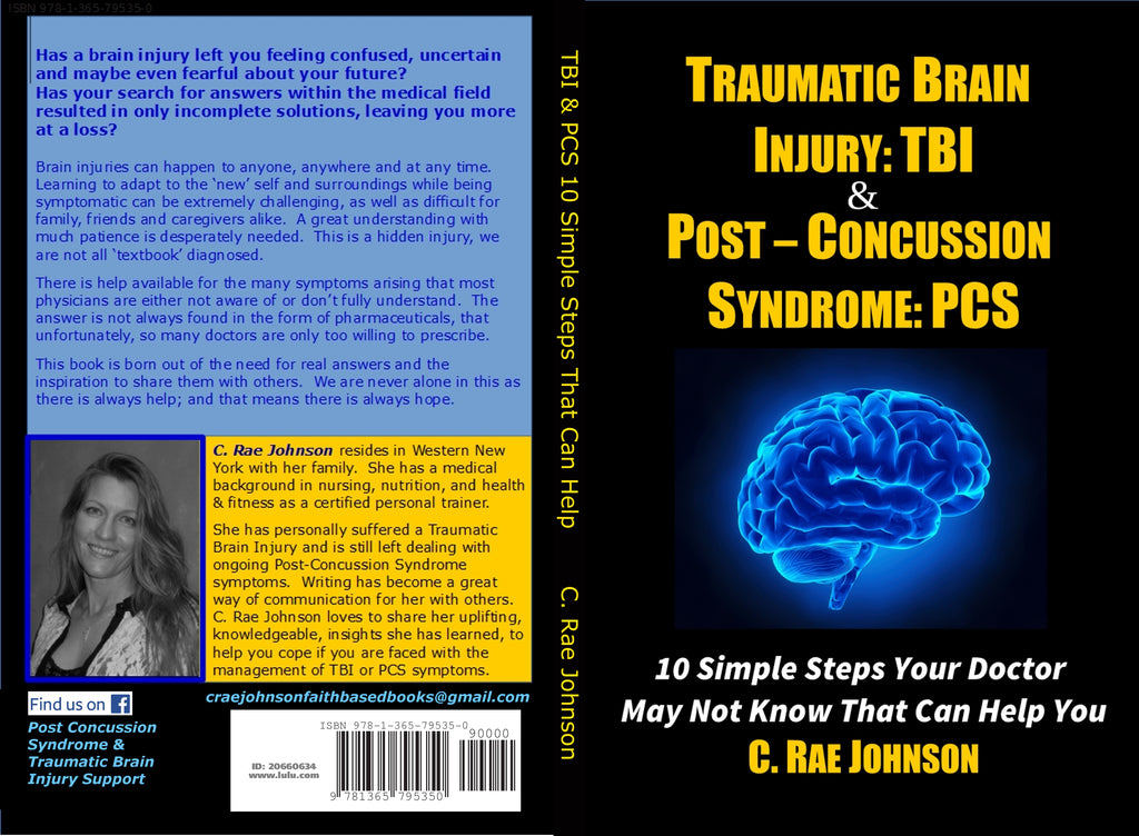 Traumatic Brain Injury: TBI & Post-Concussion Syndrome: PCS 10 Simple Steps
