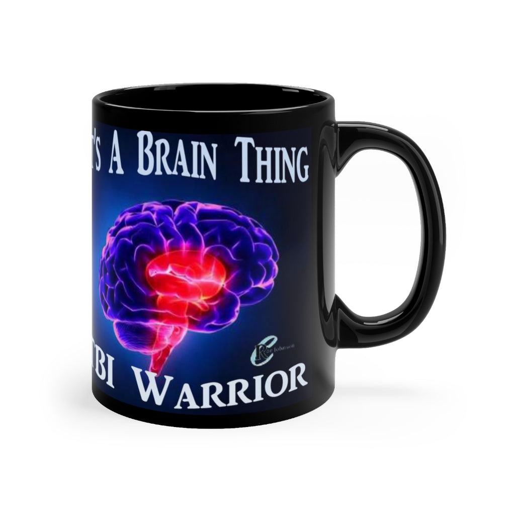 "TBI Warrior ""It's a Brain thing!""Brain Bling Mug 11oz"