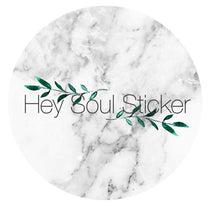 Hey Soul Sticker
