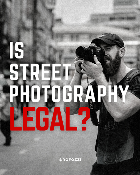Is Street Photography Legal and How Not to Get Into Trouble?