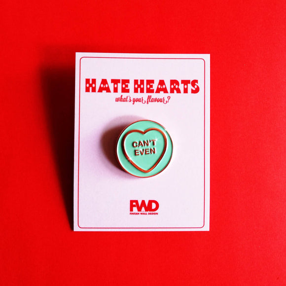 Can't Even - Hate Hearts Enamel Pin - The Biscuit Marketplace
