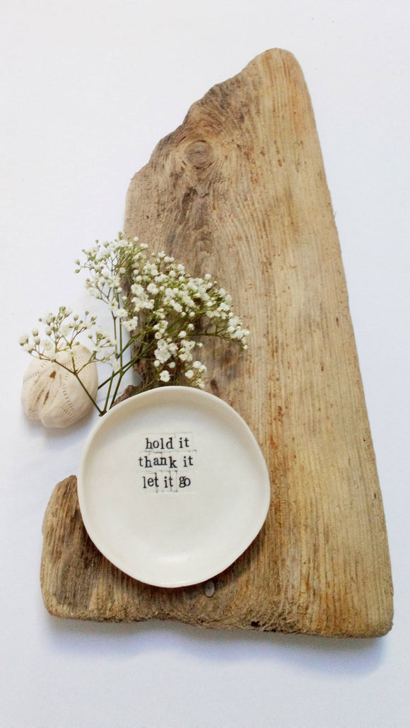 Handmade Porcelain Gratitude Bowls - 'Hold it, thank it. let it go' - The Biscuit Marketplace