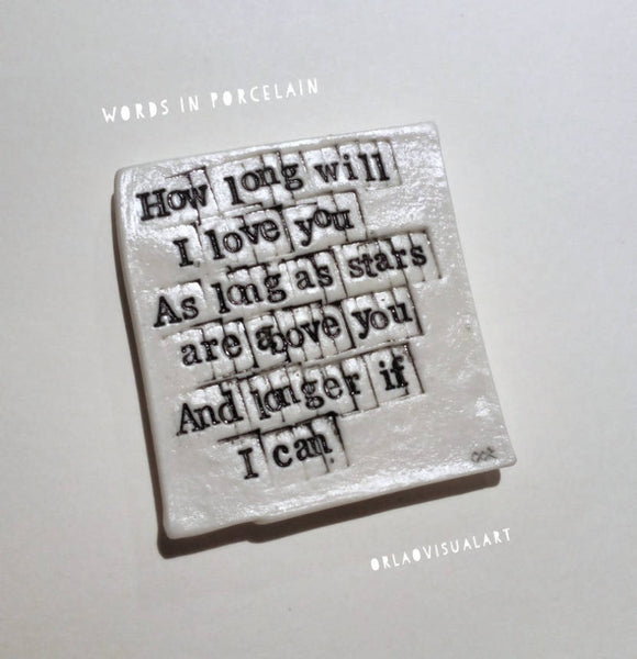 'How long will I love you' - Words in Porcelain - The Biscuit Marketplace