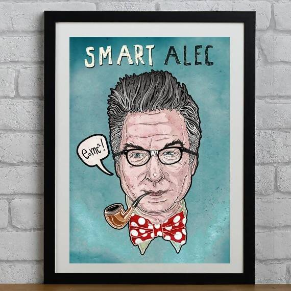 Smart Alec Baldwin - Illustration Print - The Biscuit Marketplace