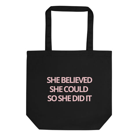 """She Believed She Could So She Did It"" Eco Tote Bag - Graduation gift - Graduation Cap and Gown"