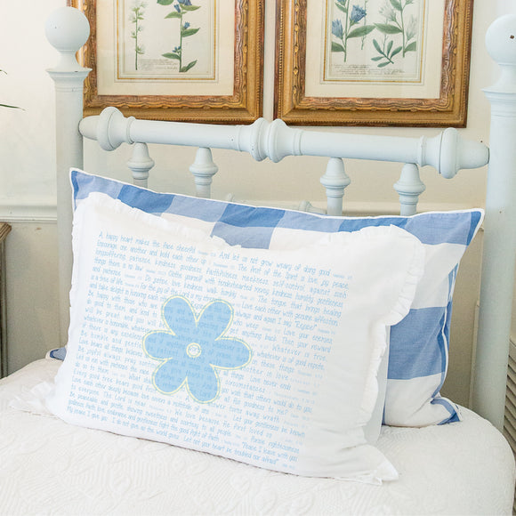 Scripture for the Happy Heart with Flower - Standard Pillowcase with Ruffle