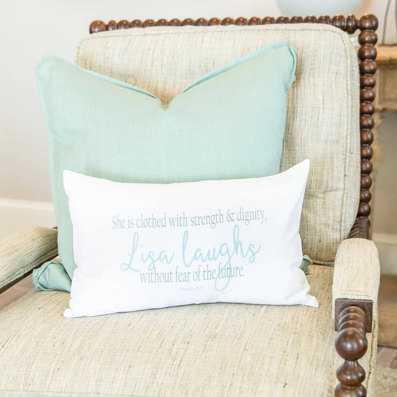Proverbs 31:25 - Boudoir Pillow