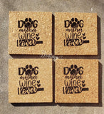 Set of 4 Dog, Mother Wine Lover Engraved Cork Coasters