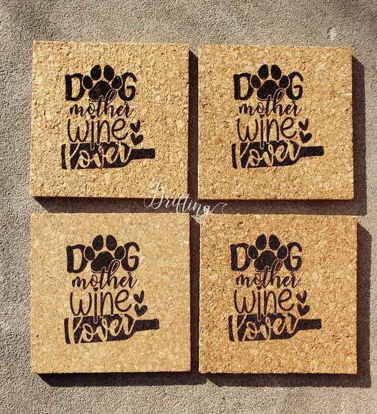 Set of 4 Dog, Mother Wine Lover Coasters - Drifting Purpose