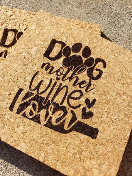 Set of 4 Dog, Mother Wine Lover Coasters