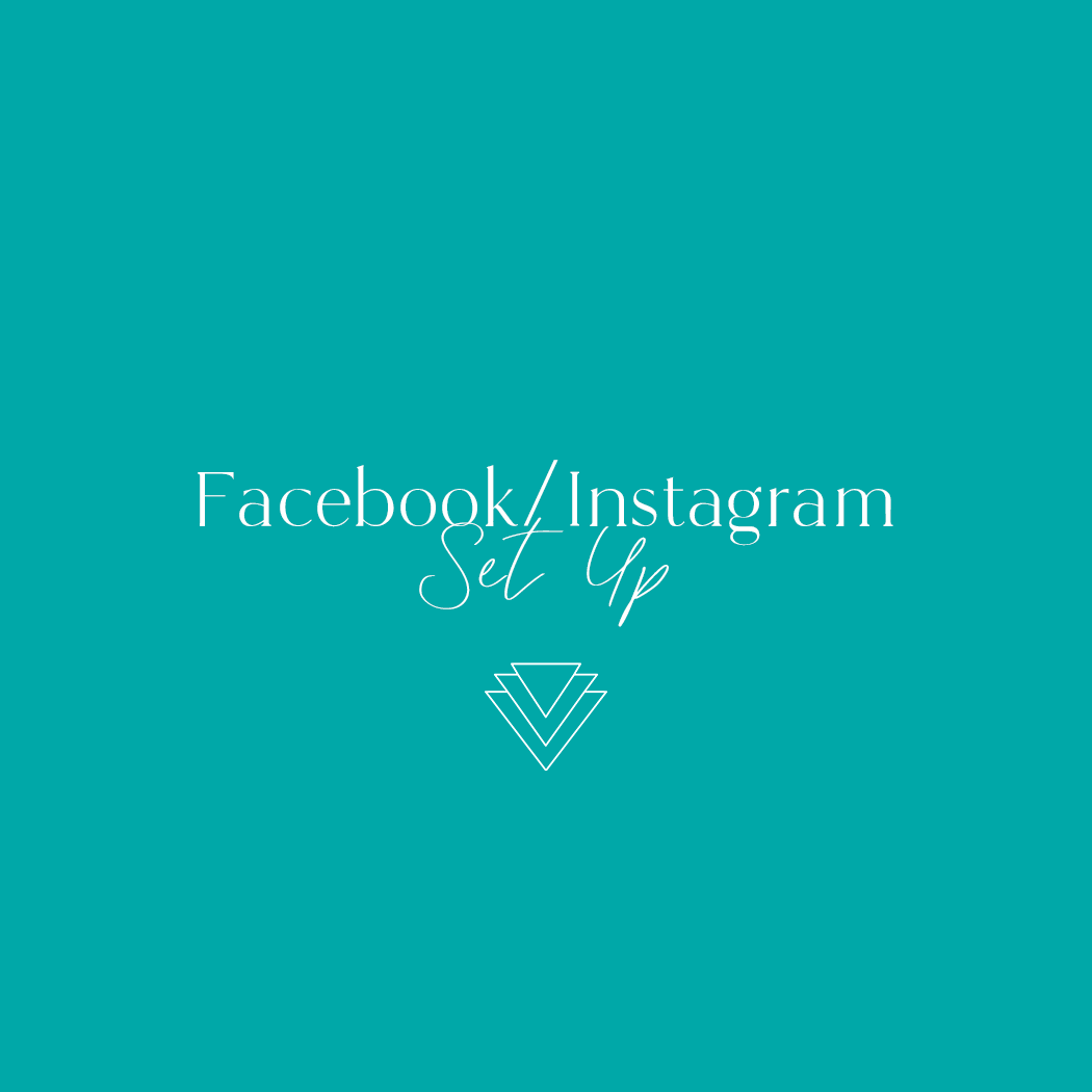Facebook & Instagram Set Up