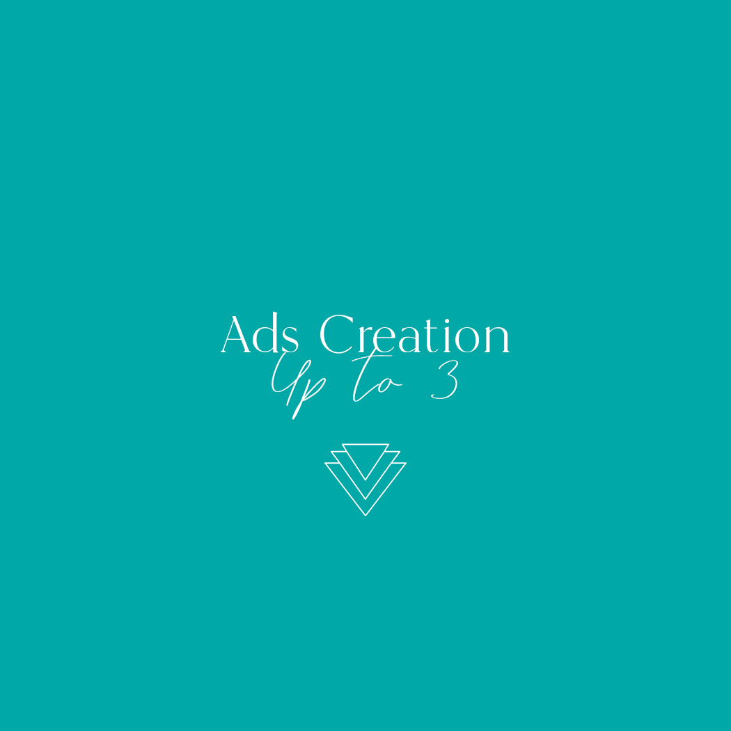 Up to 3 Ads Creation