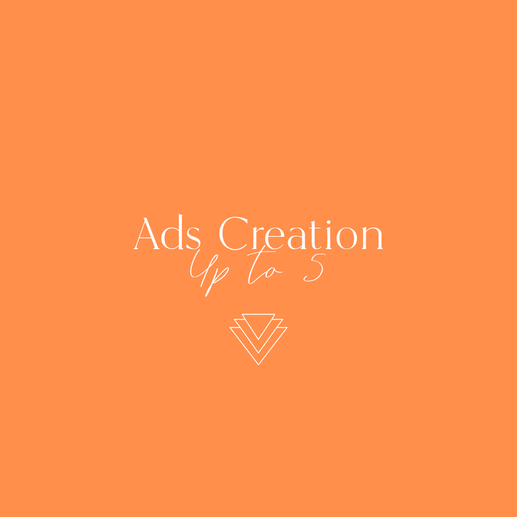 Up to 5 Ads Creation