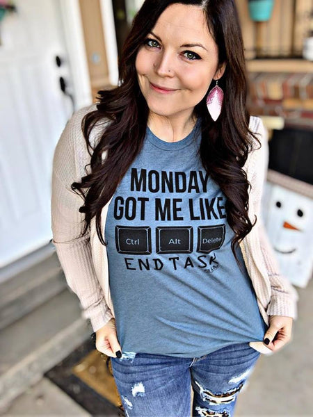 """Monday Got Me Like...""Tee-All Sizes"