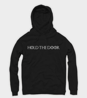 Hold The Door Hoodie