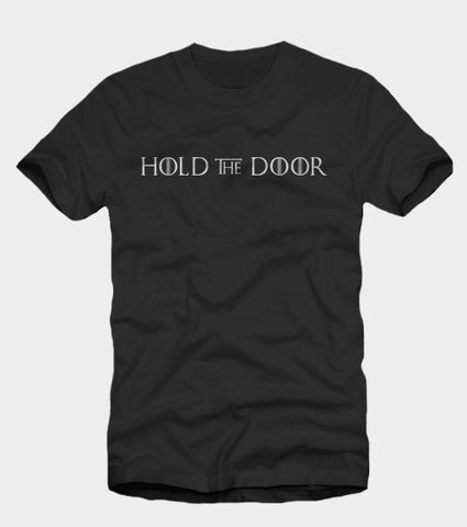 Hold The Door Hodor Shirt