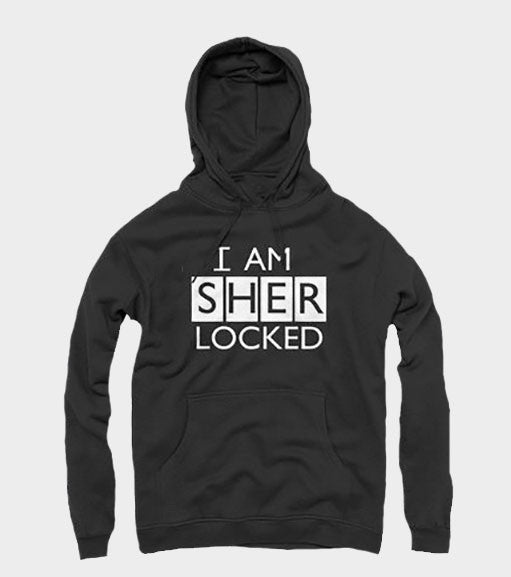 I am Sher Locked Hoodie