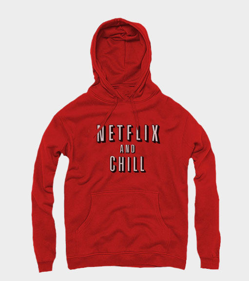 Netflix and Chill Hoodie
