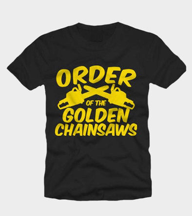 Order of the Golden Chainsaws Shirt