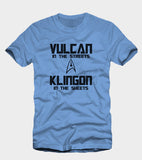 Vulcan in the streets Klingon in the sheets t-shirt