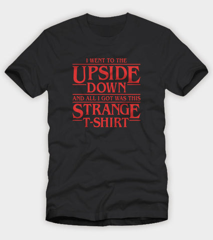 Stranger Things Upside Down Shirt