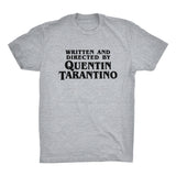 Writen and Directed by Quentin Tarantino Heather Shirt