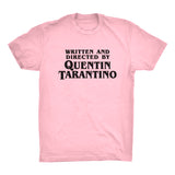 Writen and Directed by Quentin Tarantino Lt Pink Shirt