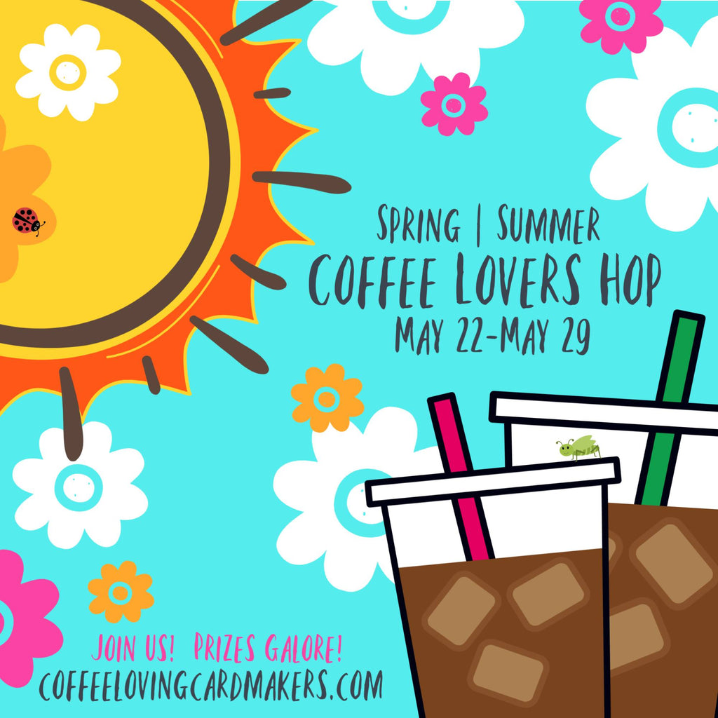 2020 Spring | Summer Coffee Lovers Blog Hop