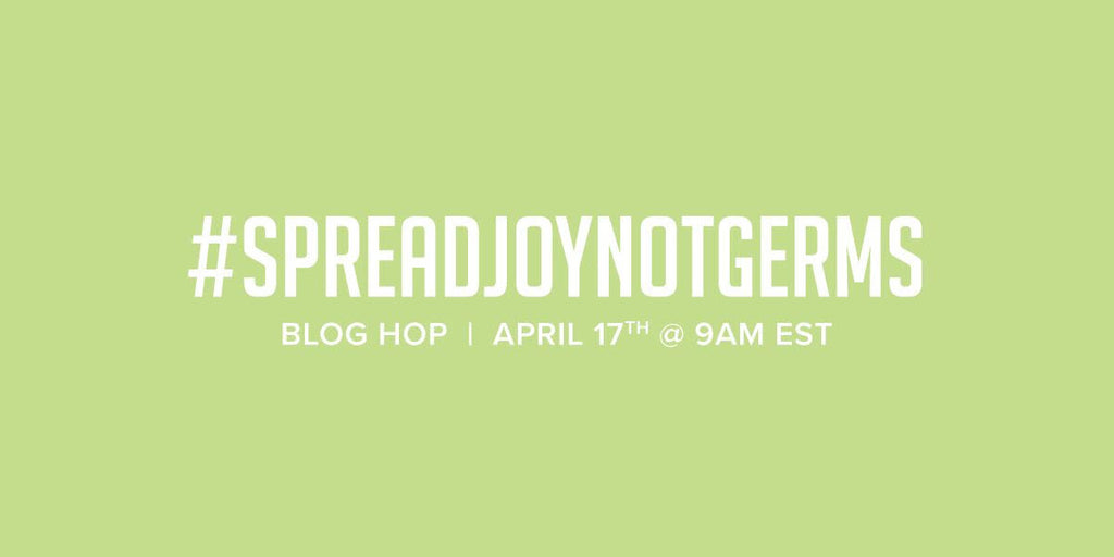 #spreadjoynotgerms Blog Hop