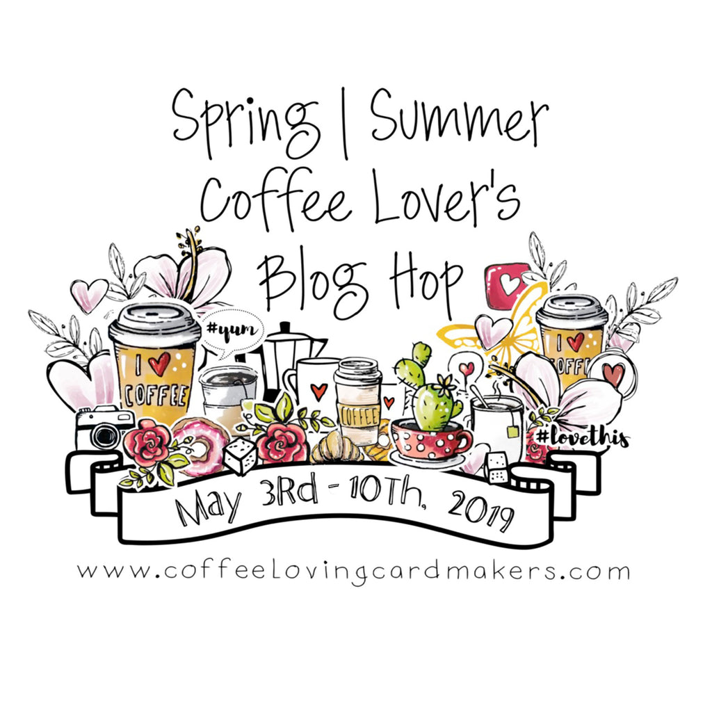 Spring/Summer Coffee Lover's Blog Hop