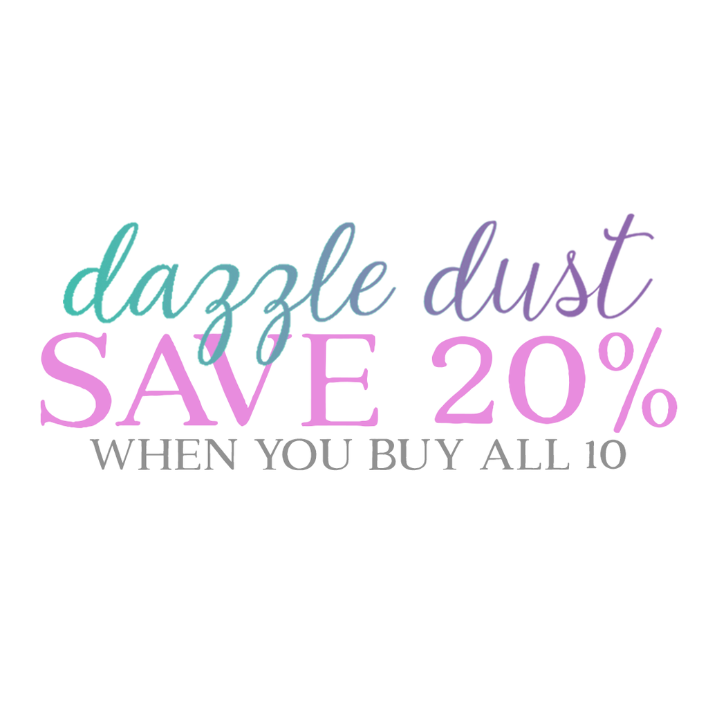 Dazzle Dust Collection--save 20%