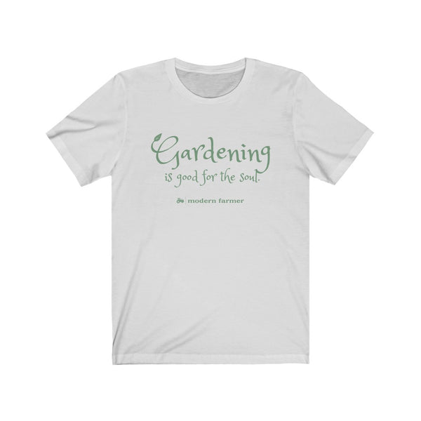 """Gardening is good for the soul"" Tee"