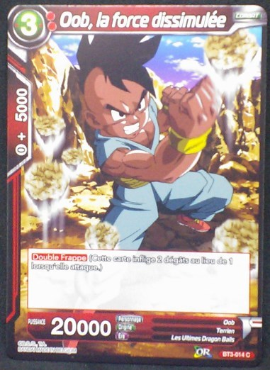 carte Dragon Ball Super Card Game Fr Part 3 BT3-014C Oob, la force dissimulee bandai 2018