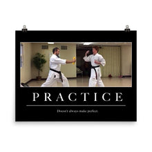 "Load image into Gallery viewer, ""Practice"" Poster"