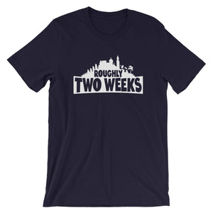 """Roughly Two Weeks"" T-Shirt"