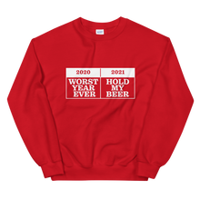 "Load image into Gallery viewer, ""2021 Hold My Beer"" Sweatshirt"