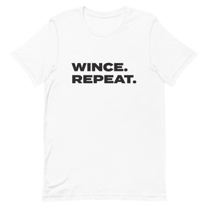 """Wince Repeat"" T-Shirt"