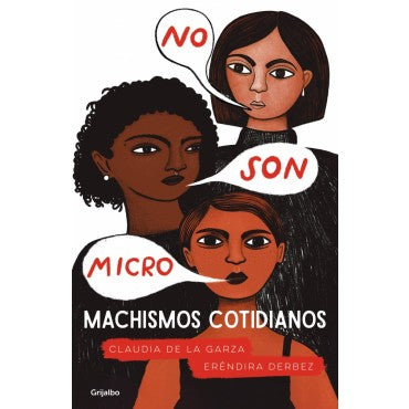 No son micro: Machismos cotidianos