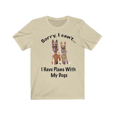 Sorry I can't I have plans with Unisex T Shirt
