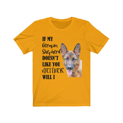 My Pet Must Like You T Shirt