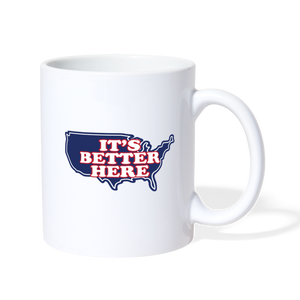 It's Better Here Coffee/Tea Mug - white