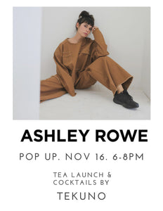 POP UP: Ashley Rowe + Tekuno