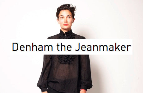 Denham the Jeanmaker