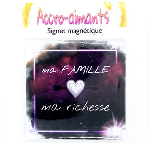 Signet-Magnétique - ''Ma Famille, Ma Richesse'' Coeur