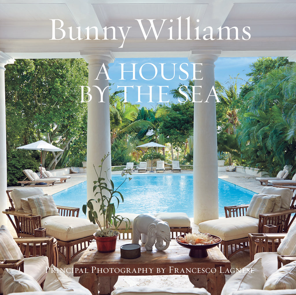 The Book, A House by the Sea by Bunny Williams