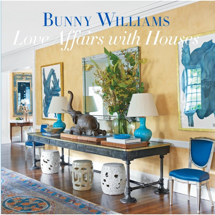 The Book; Love Affairs with Houses by Bunny Williams